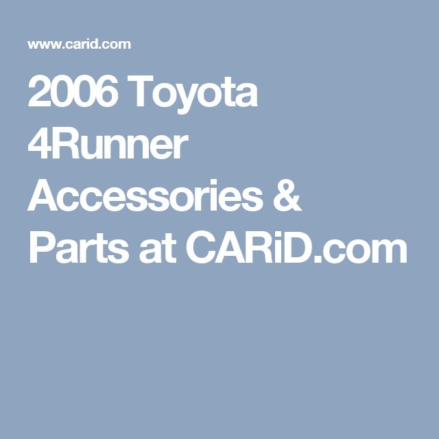 2006 Toyota 4Runner Accessories & Parts at CARiD.com