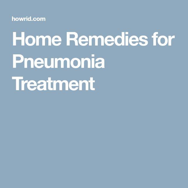 Home Remedies for Pneumonia Treatment