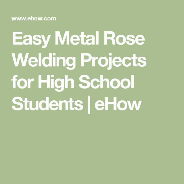 Easy Metal Rose Welding Projects for High School Students   eHow