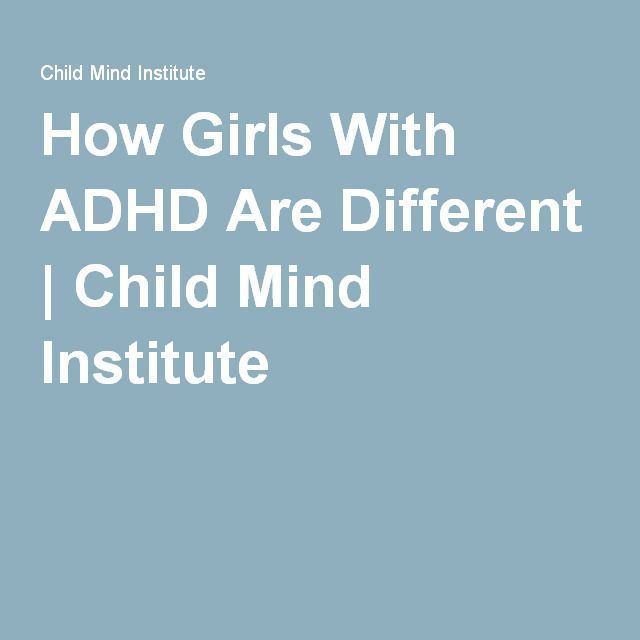 How Girls With ADHD Are Different | Child Mind Institute