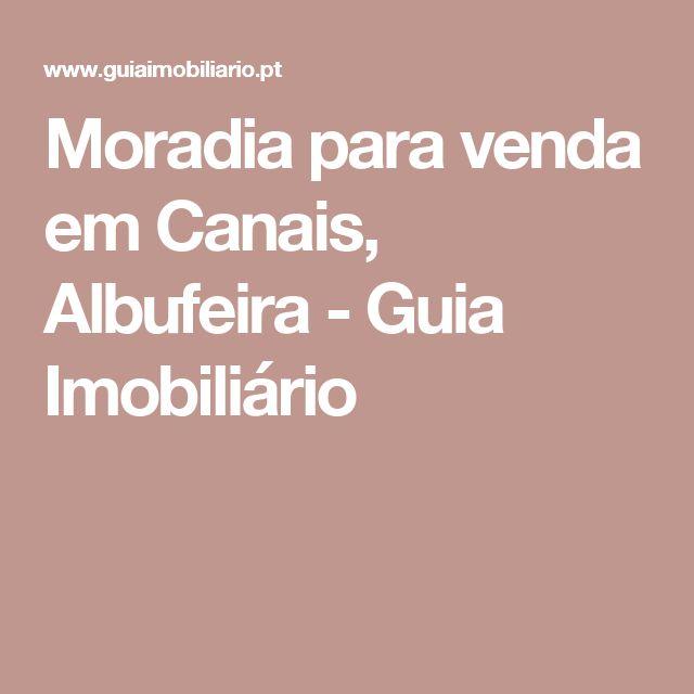 Moradia para venda em   Canais, Albufeira - Guia Imobiliário