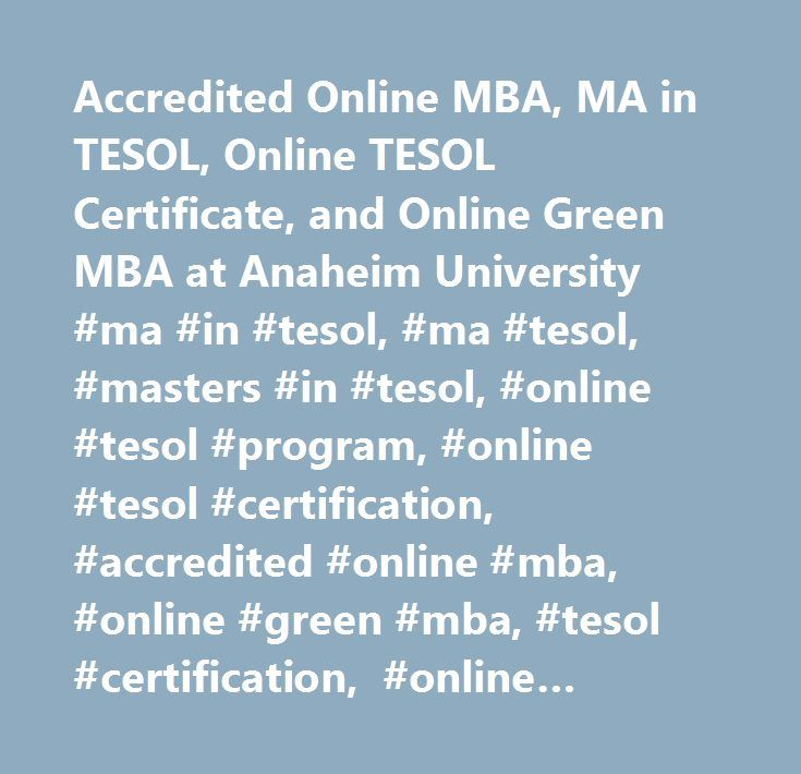 Accredited Online MBA, MA in TESOL, Online TESOL Certificate, and ...