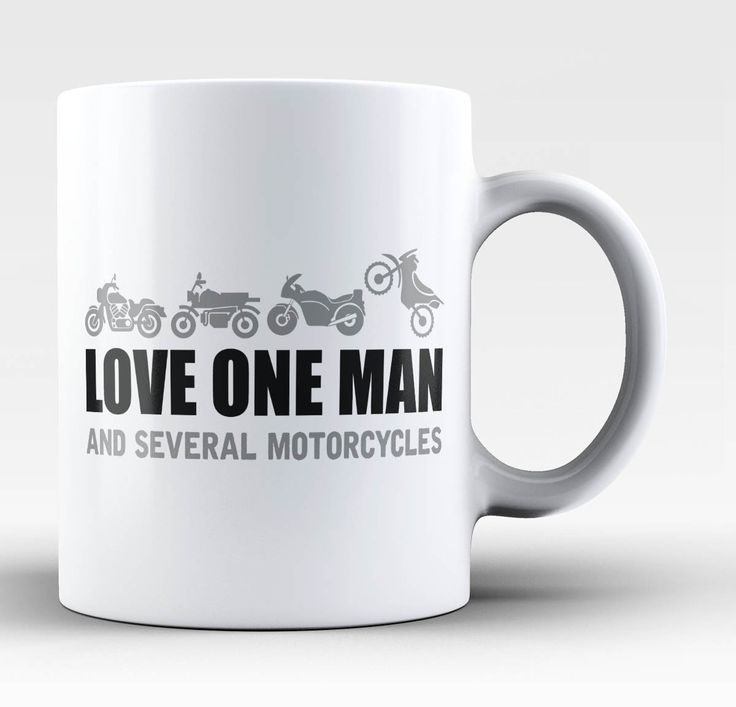 Love One Man and Several Motorcycles The perfect mug for any passionate motorcycle rider. Order one today! Take advantage of our Low Flat Rate Shipping - order 2 or more and save. - Printed and Shippe