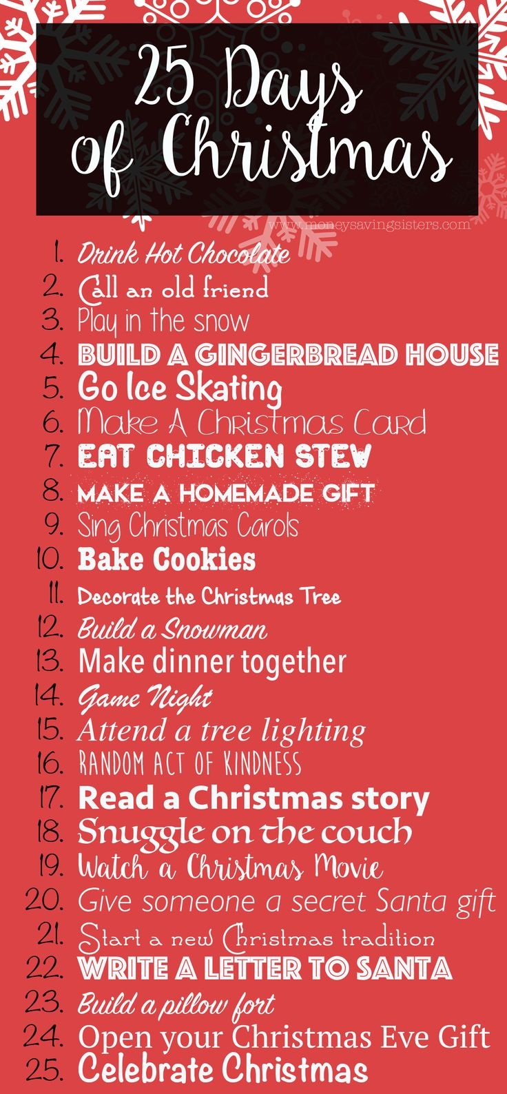 "December will be here before you know it! As you are preparing your new Christmas traditions this year, I wanted to share with you a little something called the ""25 Days of Christmas Activities"". Fun holiday activities for you to enjoy with your entire family! Drink Hot Chocolate Call an old friend Play in the…"