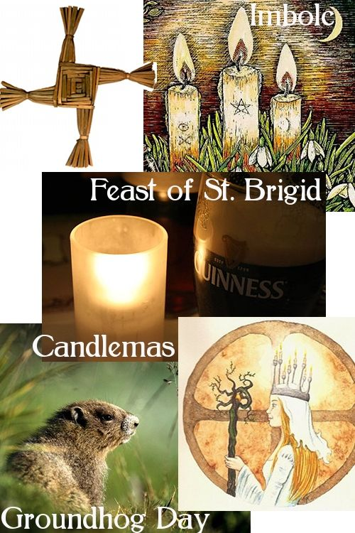 Imbolc, the Feast of Saint Brigid, Candlemas, and Groundhog Day.