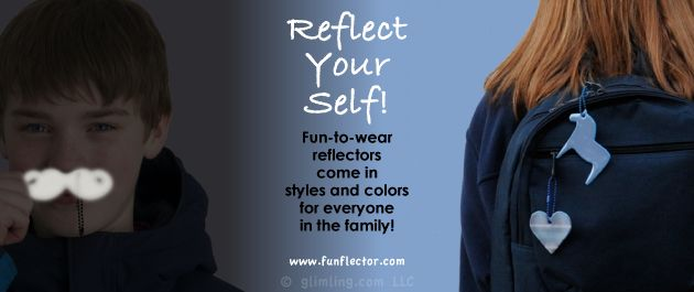 Reflect Your Self! Fun-to-wear pedestrian reflectors come in shapes, styles and collars for everyone in the family! #safetyreflectors #funflector #reflective