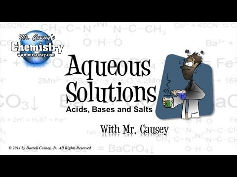 Chemistry - Aqueous Solutions, Acids Bases and Salts