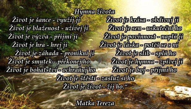 HYMNA ŽIVOTA... -- Matka Tereza