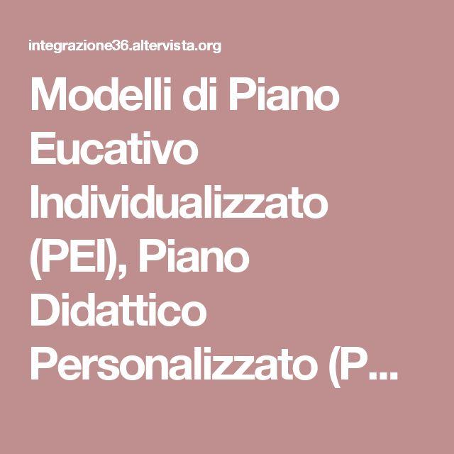 Modelli di Piano Eucativo Individualizzato (PEI), Piano Didattico Personalizzato (PDP) e altro materiale scaricabile - Integrazione Tre Sei
