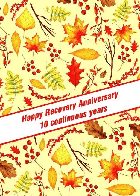 10 Years, Happy Recovery Anniversary, Fall foliage card in 2019