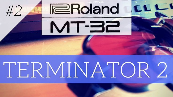 Roland MT-32 plays Terminator 2 theme | MT-32 series #2