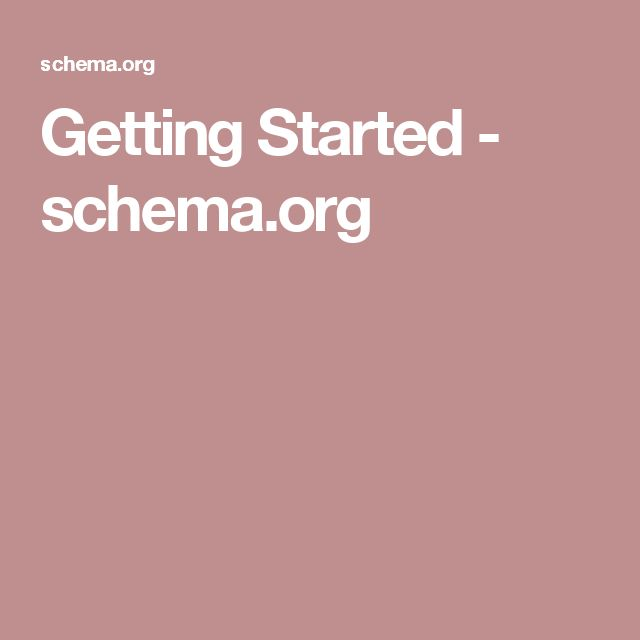 Getting Started - schema.org