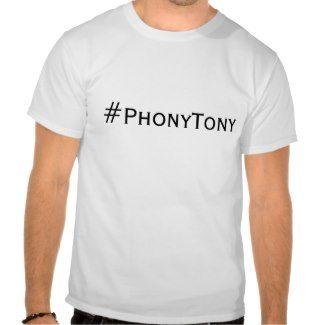 #PhonyTony Tshirts