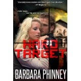 Hard Target (romantic suspense) (Kindle Edition)By Barbara Phinney