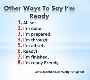 Other ways to say I'm ready
