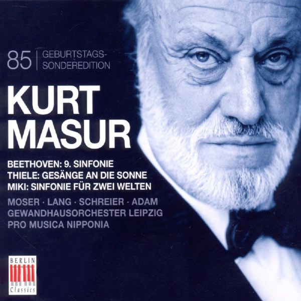 Kurt Masur (85th Anniversary)-Kurt Masur-Berlin Classics