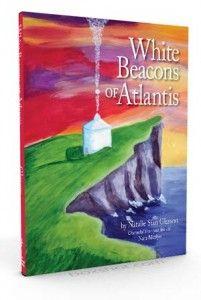 Natalie's Published Books White Beacons of Atlantis www.omna.org