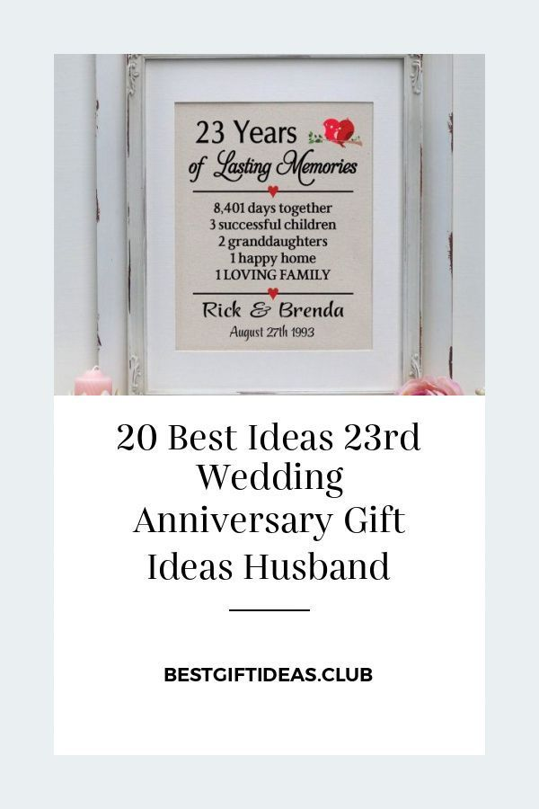 20 Best Ideas 23rd Wedding Anniversary Gift Ideas Husband Wedding Anniversary Gifts 23rd Wedding Anniversary Marriage Anniversary Gifts