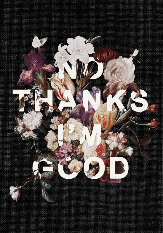 No Thanks I'm Good by Heather Landis #graphicdesign #typography