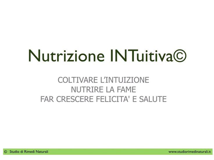 Primo Incontro dei WebWorkshop di Nutrizione INTuitiva  Oppure Vivi Olistico www.viviolistico.it