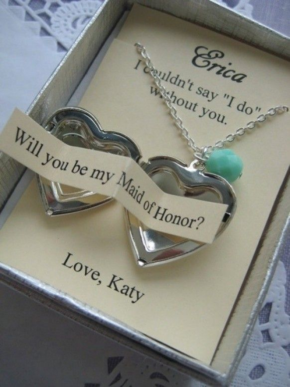 Bridesmaid Proposal-except I would actually have a picture of the 2 of us in the locket as well-one side for before the wedding then as a thank you one from the day of