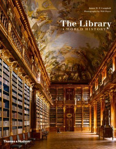 The library : a world history / James W.P. Campbell ; photographs by Will Prye Bibsys: http://ask.bibsys.no/ask/action/show?kid=biblio&cmd=reload&pid=133181324