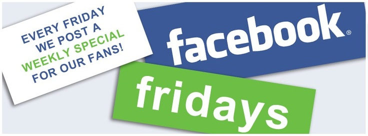Facebook Fridays ..... Ask us how it can work for you.