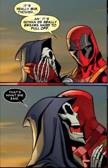 "Deadpool, ""That's what she said."""
