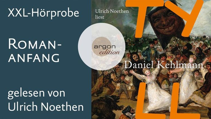 Ulrich Noethen liest »Tyll« von Daniel Kehlmann (Romananfang) - YouTube