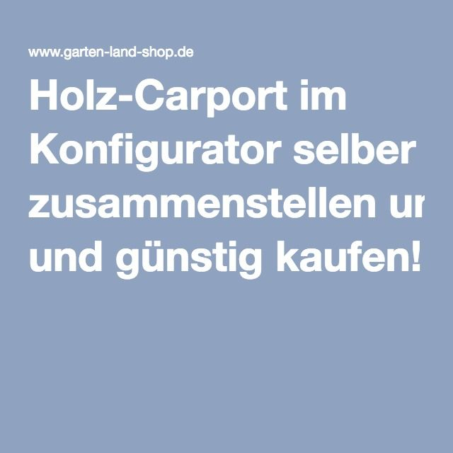 carport im konfigurator selber zusammenstellen und g nstig kaufen. Black Bedroom Furniture Sets. Home Design Ideas