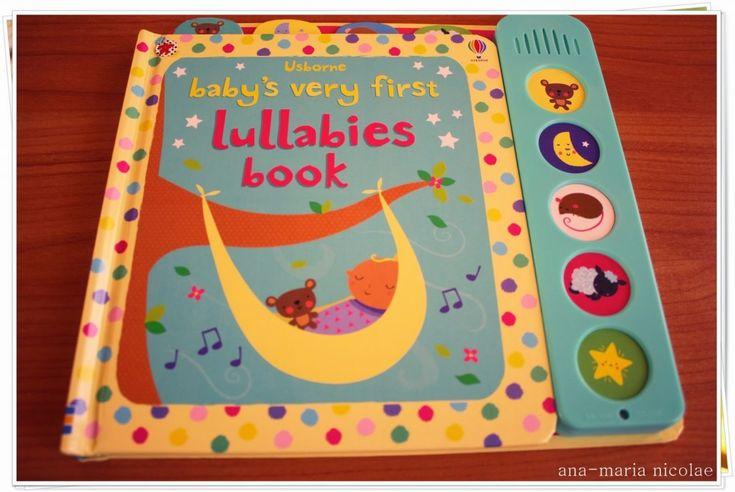 Carte cu cantece pentru bebelusi - Baby's Very First Lullabies Book - Ama Nicolae