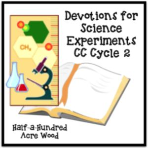 CC Cycle 2 Weeks 13-24: Science & Scripture Connections