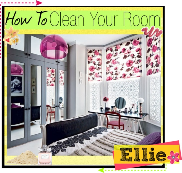 How To Clean Your Room Step By Step By The Amazing