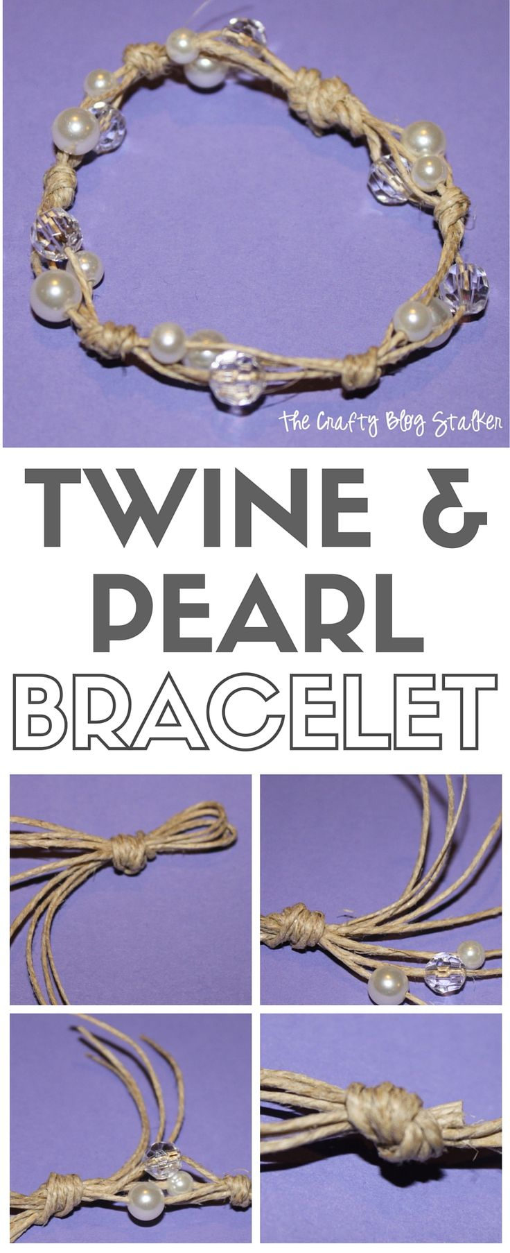 Make your own jewelry and start with this simple twine and pearl bracelet. This tutorial will show you every step. Simple to make and fun to wear!