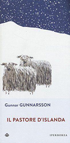 Il pastore d'Islanda di Gunnar Gunnarsson