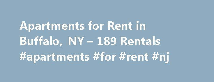 Apartments for Rent in Buffalo, NY – 189 Rentals #apartments #for #rent #nj http://apartments.remmont.com/apartments-for-rent-in-buffalo-ny-189-rentals-apartments-for-rent-nj/  #apartments for rent in buffalo ny # We have 189 apartments for rent in or near Buffalo, NY Buffalo, NY Discover Buffalo, New York apartments for rent Buffalo residents know how to stay warm as the city receives more than its share of snow every winter. However, the city's wet climate ensures that locals live among…