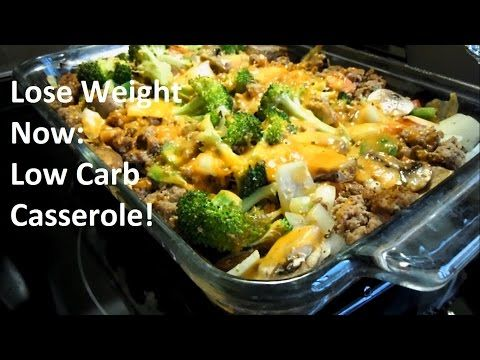Extreme Weight Loss Meals: Low-Carb Casserole, Fast and Easy - YouTube
