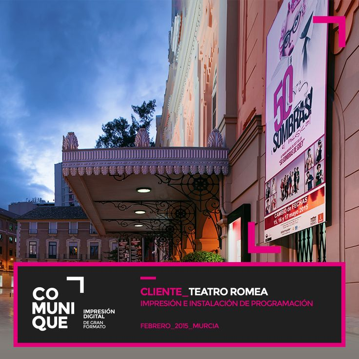 Impresión e instalación de diferentes soportes en la fachada del Teatro Romea y que son empleados para la comunicación de la programación de eventos.