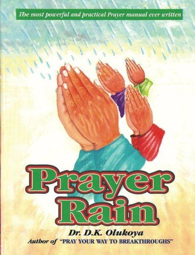 Prayer Rain by Dr. D. K. Olukoya http://www.amazon.co.uk/dp/0615900011/ref=cm_sw_r_pi_dp_eIl-wb1X0TZ18