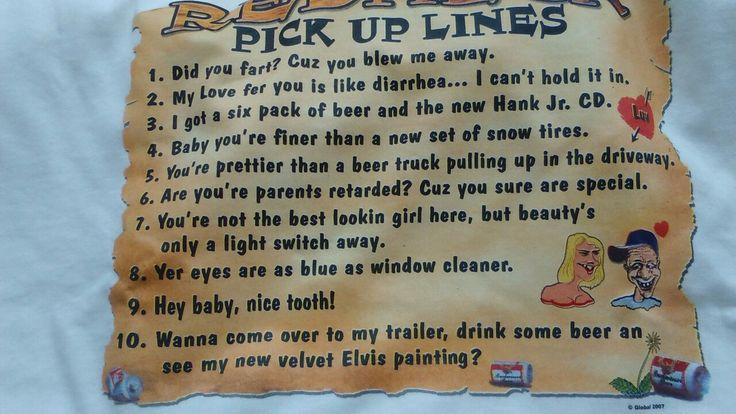 Redneck Pick Up Lines