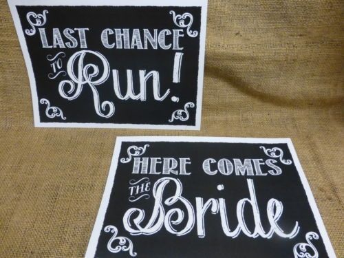 A4 A3 VINTAGE chalkboard style HERE COMES THE BRIDE and LAST CHANCE TO RUN signs