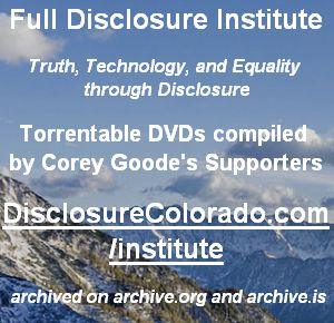 Torrentable DVDs compiled by Corey Goode's Supporters – http://DisclosureColorado.com/institute -- Archived on https://archive.is/qvrqY and http://web.archive.org/web/20171103162256/https://www.disclosurecolorado.com/institute