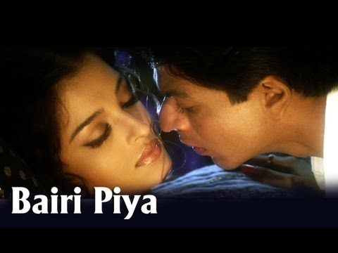Bairi Piya (Romantic Song) | Devdas | Shah Rukh Khan & Aishwairya Rai - YouTube