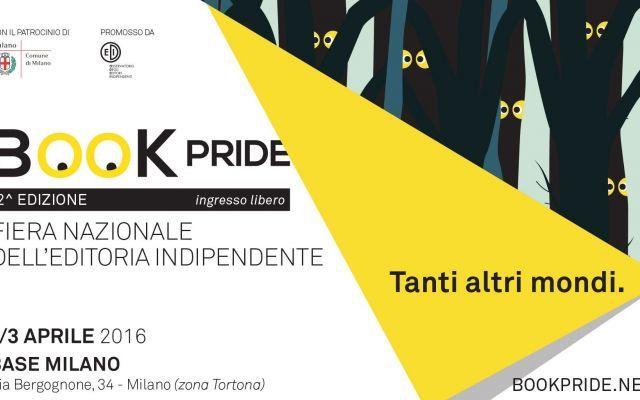 La 2° edizione di Book Pride, la fiera degli editori indipendenti Si terrà a Milano dall'1 al 3 aprile 2016 la seconda edizione di Book Pride, la fiera degli autori indipendenti. Un programma ricco di eventi, con ospiti importanti italiani e stranieri, nuove propos #bookpride #editoria #libri #odei #milan