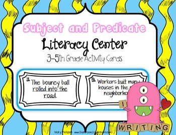 Subject and Predicate: Literacy Center Task Cards - If you are trying to see if your students understand the basics of being able to recognize the difference between complete subjects, simple subjects, complete predicates, or simple predicates, then these task cards are perfect for