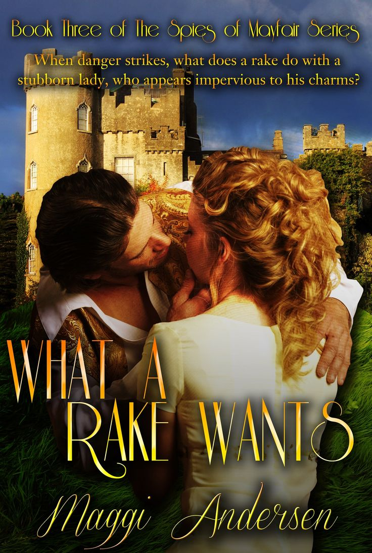 What a Rake Wants - The Spies of Mayfair Series: Book 3.  Blurb: King George sends his private investigator, an Irishman, Kieran Flynn, Lord Montsimon, on a mission, the reason for which is unclear. Is it a plot against the Crown? Or something entirely unrelated?  Flynn's inquiries lead him to the widow, Lady Althea Brookwood. Known amongst the ton as a rake, Flynn is rarely turned down by a lady, and when Althea refuses not just him but many other men, he becomes intrigued.
