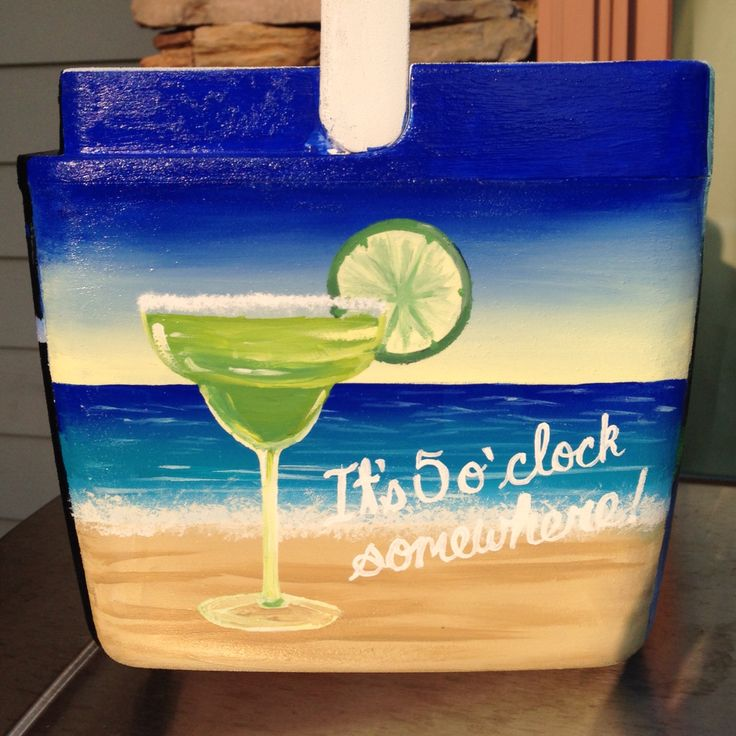 Painted cooler with a margarita on the beach. It's 5 o'clock somewhere!
