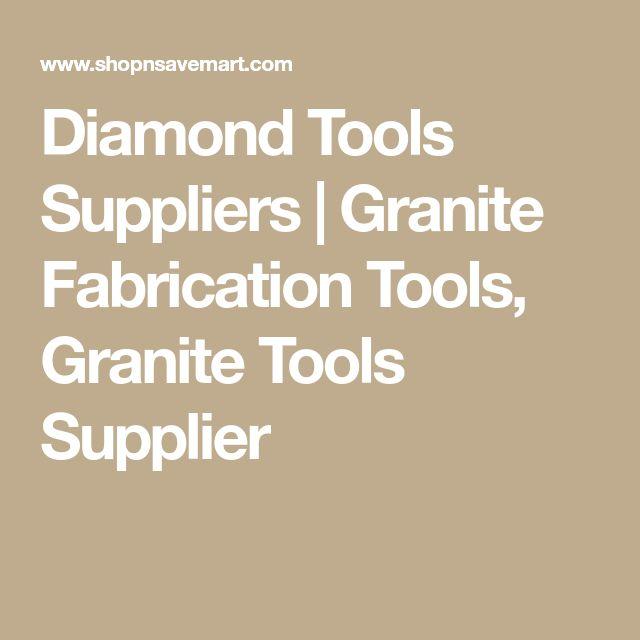 Diamond Tools Suppliers   Granite Fabrication Tools, Granite Tools Supplier