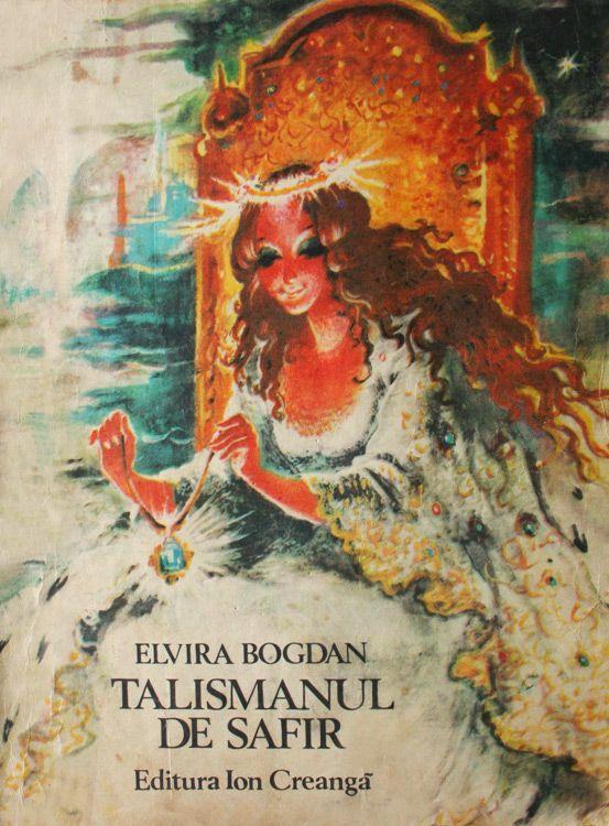 Elvira Bogdan - Talismanul de safir.