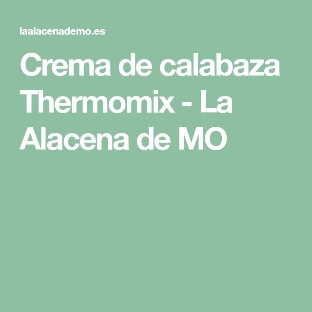 Crema de calabaza Thermomix - La Alacena de MO